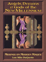 Angels, Demons & Gods of the New Millennium: Musings on Modern Magick
