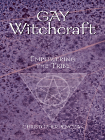 Gay Witchcraft by Christopher Penczak - Read Online