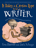 It Takes a Certain Type to be a Writer