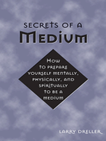 Secrets of a Medium