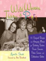 Wild Women Throw a Party