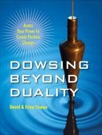 Dowsing Beyond Duality