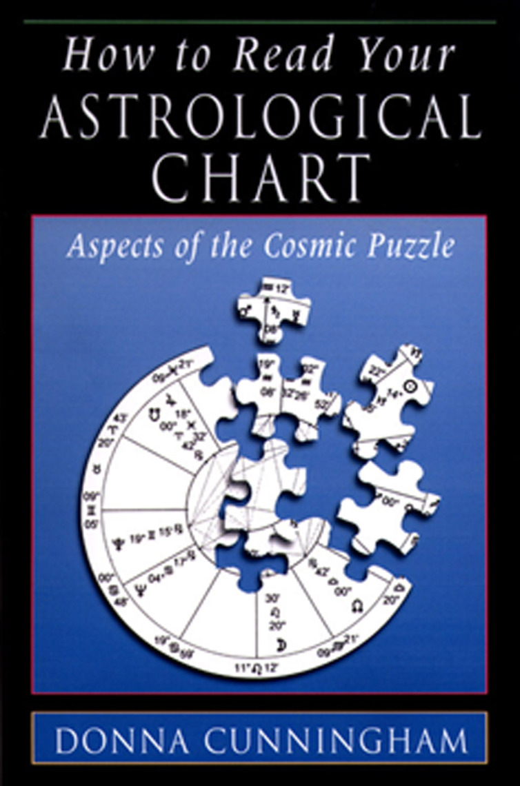 Read How to Read Your Astrological Chart Online by Donna Cunningham   Books