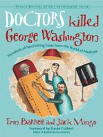 Doctors Killed George Washington