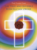 The True and Invisible Rosicrucian Order