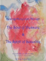 Healing Martyrdom through the Soul of Pleasure and the Spirit of Sexuality