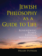 Jewish Philosophy as a Guide to Life: Rosenzweig, Buber, Levinas, Wittgenstein