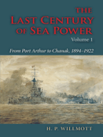 The Last Century of Sea Power, Volume 1: From Port Arthur to Chanak, 1894–1922