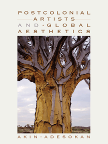 Postcolonial Artists and Global Aesthetics