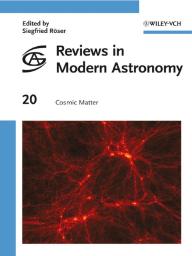 Reviews in Modern Astronomy, Cosmic Matter