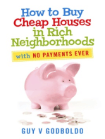 How to Buy Cheap Houses in Rich Neighborhoods