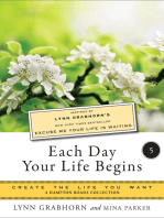 Each Day Your Life Begins, Part Five