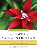 Power of Concentration, Part Three