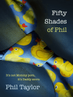 Fifty Shades of Phil