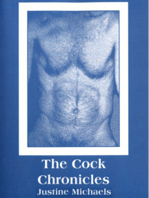 The Cock Chronicles: A Love Story
