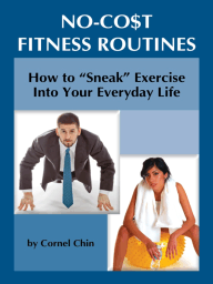 "How to ""Sneak"" Exercise into Your Everyday Life"
