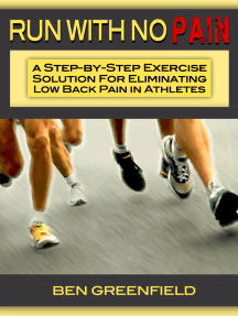 Run With No Pain: A Step-by-Step Exercise Solution for Eliminating Low Back Pain in Athletes