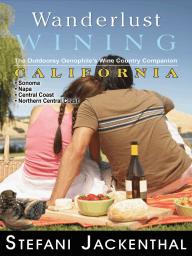 Wanderlust Wining California