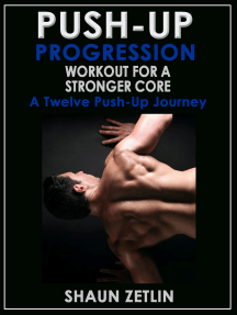Push-up Progression Workout for a Stronger Core: A Twelve Push-up Journey