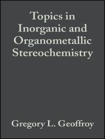Topics in Inorganic and Organometallic Stereochemistry