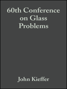 60th Conference on Glass Problems: A Collection of Papers Presented at the 60th Conference on Glass Problems