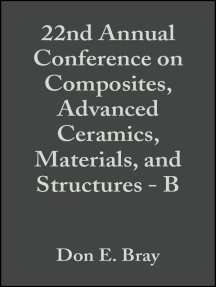 22nd Annual Conference on Composites, Advanced Ceramics, Materials, and Structures - B