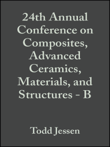 24th Annual Conference on Composites, Advanced Ceramics, Materials, and Structures - B