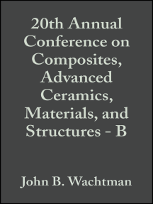 20th Annual Conference on Composites, Advanced Ceramics, Materials, and Structures - B
