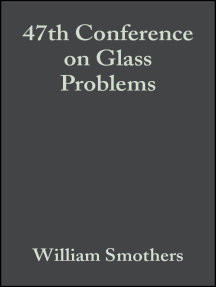 47th Conference on Glass Problems