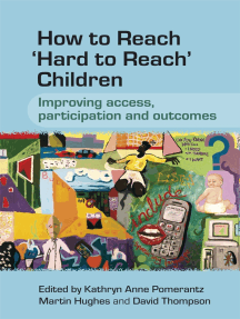 How to Reach 'Hard to Reach' Children: Improving Access, Participation and Outcomes