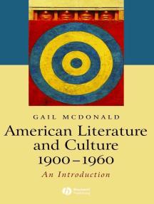 American Literature and Culture, 1900 - 1960
