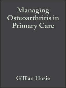 Managing Osteoarthritis in Primary Care