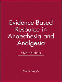Evidence-Based Resource in Anaesthesia and Analgesia