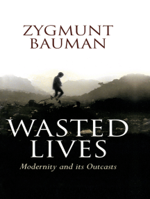 Wasted Lives: Modernity and Its Outcasts
