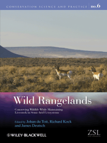 Wild Rangelands: Conserving Wildlife While Maintaining Livestock in Semi-Arid Ecosystems