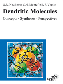 Dendritic Molecules: Concepts, Syntheses, Perspectives