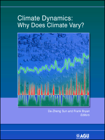 Climate Dynamics: Why Does Climate Vary?