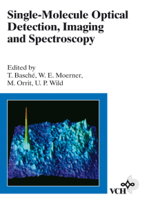 Single-Molecule Optical Detection, Imaging and Spectroscopy