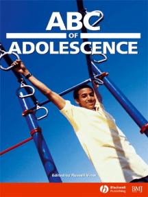 ABC of Adolescence
