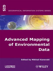 Advanced Mapping of Environmental Data
