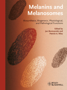 Melanins and Melanosomes: Biosynthesis, Structure, Physiological and Pathological Functions
