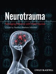 Neurotrauma: Managing Patients with Head Injury