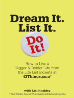 Dream It. List It. Do It!