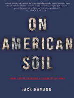 On American Soil: How Justice Became a Casualty of World War II