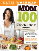 The Mom 100 Cookbook: 100 Recipes Every Mom Needs in Her Back Pocket, Regular Version