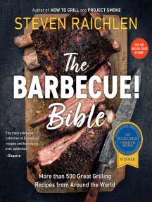 The Barbecue! Bible: More than 500 Great Grilling Recipes from Around the World