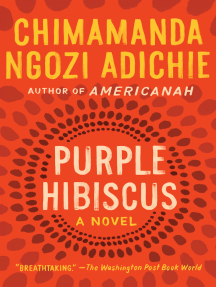 Purple Hibiscus By Chimamanda Ngozi Adichie Read Online