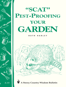 Pest-Proofing Your Garden: Storey's Country Wisdom Bulletin A-15