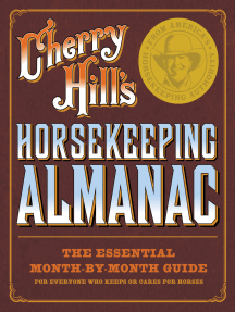 Cherry Hill's Horsekeeping Almanac: The Essential Month-by-Month Guide for Everyone Who Keeps or Cares for Horses