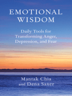 Emotional Wisdom: Daily Tools for Transforming Anger, Depression, and Fear